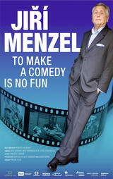 Jiří Menzel - To Make a Comedy Is No Fun - Poster