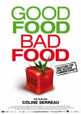 Good Food, Bad Food - Anleitung für eine bessere Landwirtschaft - Poster