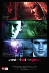 Wasted on the Young - Poster