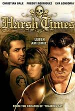 Harsh Times - Leben am Limit Poster