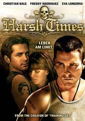 Harsh Times - Leben am Limit