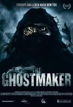 The Ghostmaker - Fürchte das Leben nach dem Tod Poster
