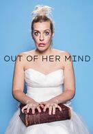 Out Of Her Mind