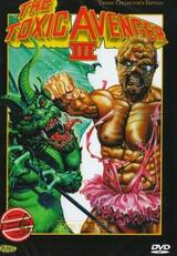 The Toxic Avenger III: Toxies letzte Schlacht - Poster
