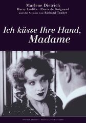 Ich küsse Ihre Hand, Madame