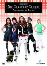 Die Glamour-Clique: Cinderellas Rache - Poster