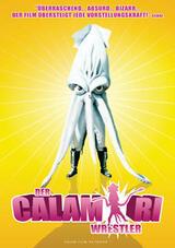 Der Calamari Wrestler - Poster