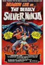 The Deadly Silver Ninja