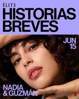 Élite Kurzgeschichten: Nadia Guzmán - Staffel 1 - Poster