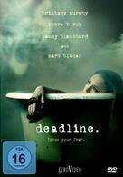 Deadline - Focus your Fear