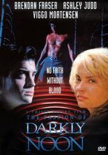 Die Passion des Darkly Noon