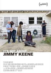 It's Not About Jimmy Keene