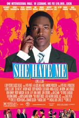 She Hate Me - Poster