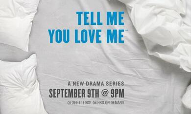 Tell Me You Love Me - Bild 2