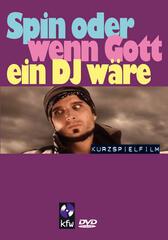 Spin oder wenn Gott ein DJ wäre