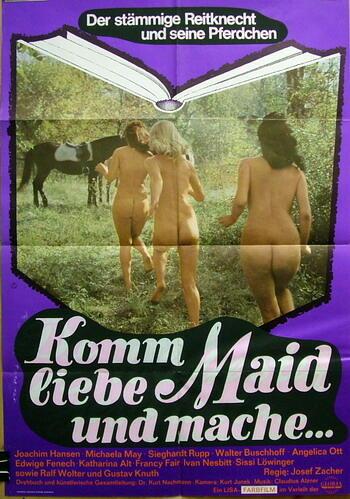 Komm liebe Maid und mache...