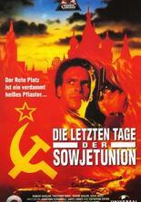 Die letzten Tage der Sowjetunion
