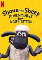 Shaun das Schaf: Abenteuer auf Mossy Bottom