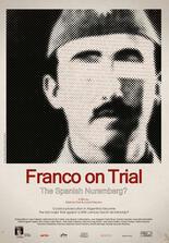 Franco vor Gericht: Das spanische Nürnberg