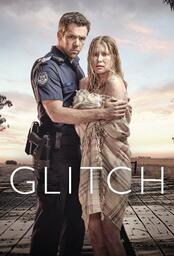 Glitch Serie Handlung