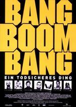 Bang Boom Bang - Ein todsicheres Ding Poster