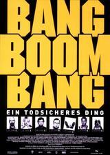 Bang Boom Bang - Ein todsicheres Ding - Poster