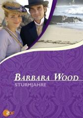 Barbara Wood: Sturmjahre