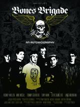 Bones Brigade: An Autobiography - Poster