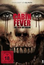 Cabin Fever -  The New Outbreak Poster