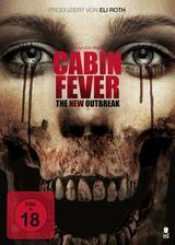 Cabin Fever -  The New Outbreak - Poster