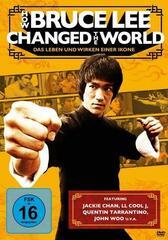 How Bruce Lee Changed The World - Das Leben und Wirken einer Ikone