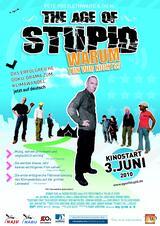 The Age of Stupid - Warum tun wir nichts? - Poster