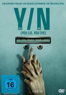 Y/N - Yes/No (You Lie, You Die)