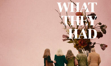 What They Had - Bild 3
