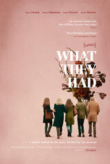 What They Had - Poster