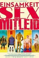 Einsamkeit und Sex und Mitleid Poster
