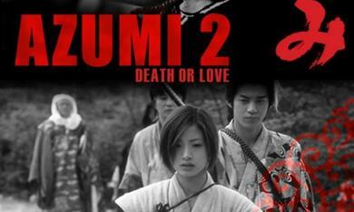 Azumi 2: Death or Love - Bild 1