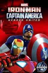Iron Man and Captain America: Heroes United - Poster