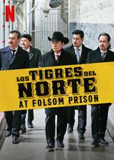 Los Tigros del Norte at Folsom Prison  - Poster