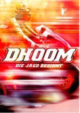 Dhoom - Die Jagd beginnt - Poster