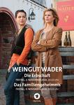 Weingut Wader - Das Familiengeheimnis