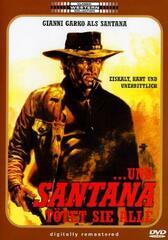...und Santana tötet sie alle