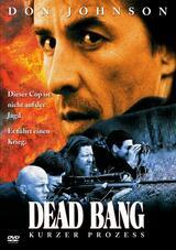 Dead Bang - Kurzer Prozess - Poster