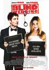 Blind Wedding - Hilfe, sie hat ja gesagt! - Poster