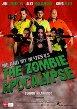Me and My Mates vs. The Zombie Apocalypse - Poster