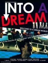 Into a Dream - Poster