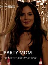 Party Mom - Poster