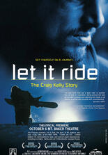 Let it ride - The Craig Kelly Story
