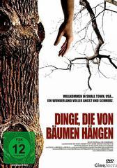 Dinge, die von Bäumen hängen