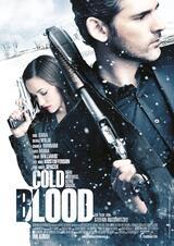 Cold Blood - Kein Ausweg, keine Gnade - Poster